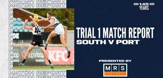 MRS Property Match Report Trial 1: South vs Port Adelaide